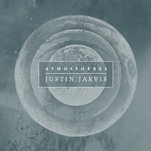 Justin-Jarvis-Atmospheres-cover-art