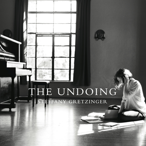 Steffany-Gretzinger---The-Undoing-cover-art