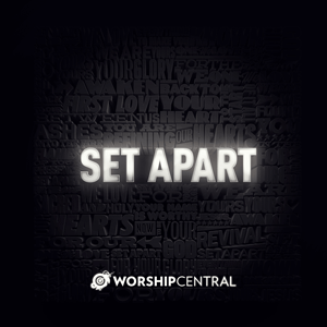 Worship-Central_Set-Apart-Cover